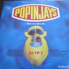 Discos de vinilo: POPINJAIS - MONSTER MOUTH - SN - EDICION INGLESA DEL AÑO 1992.. Lote 208696378