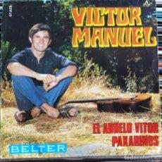 "Discos de vinilo: VÍCTOR MANUEL - EL ABUELO VITOR / PAXARINOS (7"", SINGLE) (BELTER) 07.632 (VG+). Lote 208771243"