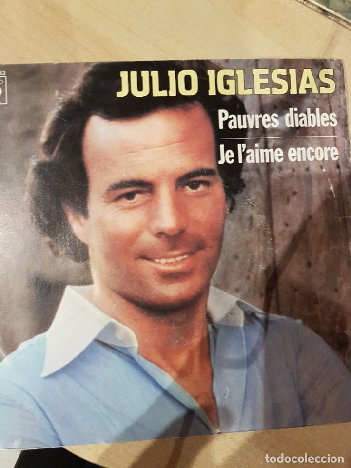 Discos de vinilo: JULIO IGLESIAS - 2 singles MUY RAROS en francés Hey y Pobre Diablo - Foto 2 - 208772967