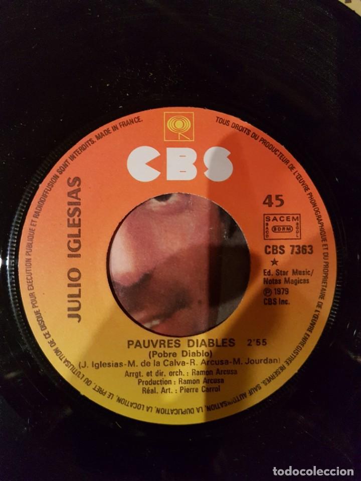 Discos de vinilo: JULIO IGLESIAS - 2 singles MUY RAROS en francés Hey y Pobre Diablo - Foto 6 - 208772967