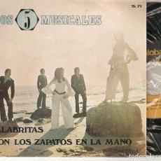 """Discos de vinilo: LOS 5 MUSICALES 7"""" SPAIN 45 PALABRITAS + CON LOS ZAPATOS SINGLE VINILO ORIG 1971 PALOBAL BUEN ESTADO. Lote 208773917"""