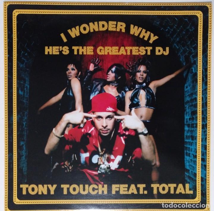 """TONY TOUCH FT. TOTAL - I WONDER WHY [ US HIP HOP / RAP EDICIÓN EXCLUSIVA ] [[MX 12"""" 45RPM]] [[2000]] (Música - Discos de Vinilo - Maxi Singles - Rap / Hip Hop)"""