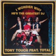 "Discos de vinilo: TONY TOUCH FT. TOTAL - I WONDER WHY [ US HIP HOP / RAP EDICIÓN EXCLUSIVA ] [[MX 12"" 45RPM]] [[2000]]. Lote 208775891"