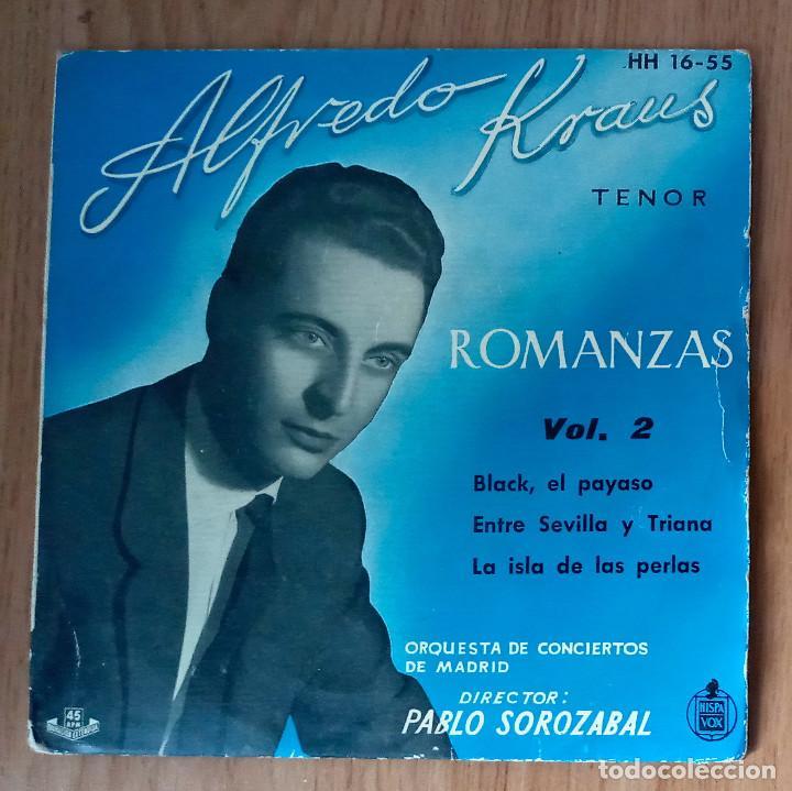 ALFREDO KRAUS - ROMANZAS VOL2 (BLACK EL PAYASO, ENTRE SEVILLA Y TRIANA...- HISPAVOX HH-1655- 45 RPM (Música - Discos de Vinilo - EPs - Clásica, Ópera, Zarzuela y Marchas)