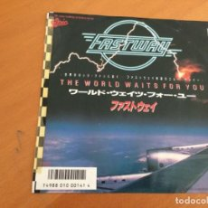 Discos de vinilo: PROMO SINGLE 7'' JAPON FASTWAY - THE WORLD WAITS FOR YOU. Lote 208872540