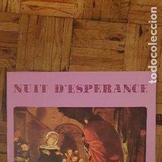 Discos de vinilo: CHORALE SAINT JOSEPH D'ANGERS – NUIT D'ESPÉRANCE SELLO: EDITIONS DU LEVAIN – SEL 300 126 FORMATO:. Lote 208876823
