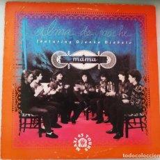 Discos de vinilo: ALMA DE NOCHE / MAMA, MAXI SINGLE 45 RPM. AÑO 1991, BUEN ESTADO. Lote 208878200