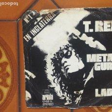 Discos de vinilo: T.REX - METAL GURU - SINGLE 1972. Lote 208884565