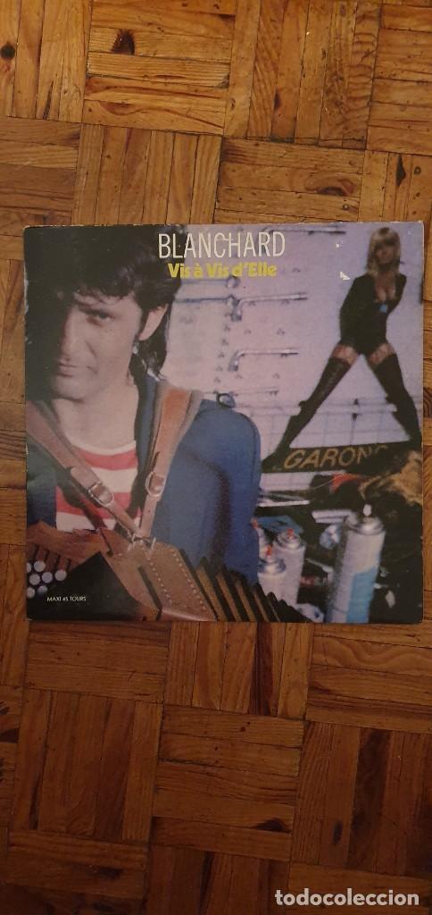 BLANCHARD* – VIS A VIS D'ELLE SELLO: BARCLAY – 887 080/7, BARCLAY – 887 080-7 PAÍS: FRANCE (Música - Discos de Vinilo - Maxi Singles - Canción Francesa e Italiana)