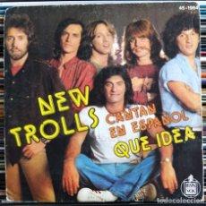 "Dischi in vinile: NEW TROLLS - QUE IDEA (EN ESPAÑOL) (7"", SINGLE) (HISPAVOX) 45-1964 (D:VG). Lote 208901681"