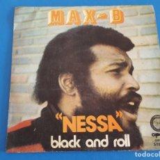 Discos de vinilo: SINGLE / MAX-B / NESSA - BLACK AND ROLL. Lote 208926557