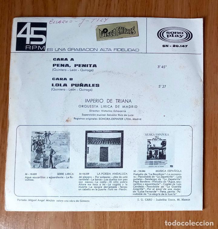 Discos de vinilo: IMPERIO DE TRIANA - PENA PENITA + LOLA PUÑALES - SONOPLAY SN-20147- 45 RPM - Foto 2 - 208793162