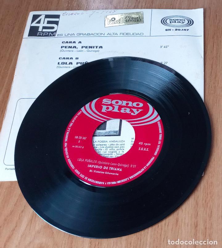 Discos de vinilo: IMPERIO DE TRIANA - PENA PENITA + LOLA PUÑALES - SONOPLAY SN-20147- 45 RPM - Foto 3 - 208793162