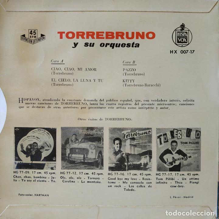 Discos de vinilo: TORREBRUNO Y SU ORQUESTA - CIAO, CIAO MI AMOR / EL CIELO LA LUNA Y TU / PAZZO / KITTY - EP 1960 EX - Foto 2 - 208942182