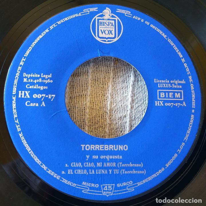 Discos de vinilo: TORREBRUNO Y SU ORQUESTA - CIAO, CIAO MI AMOR / EL CIELO LA LUNA Y TU / PAZZO / KITTY - EP 1960 EX - Foto 3 - 208942182