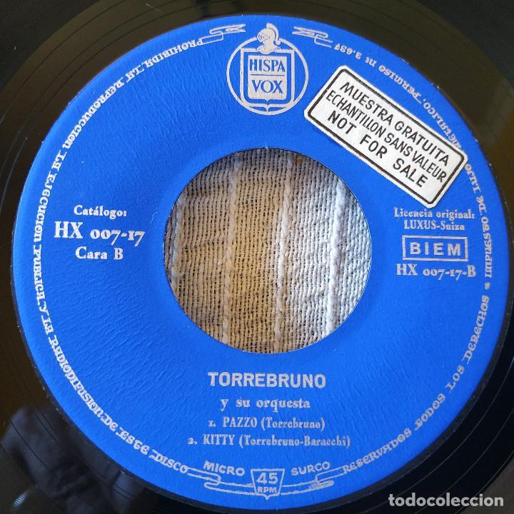 Discos de vinilo: TORREBRUNO Y SU ORQUESTA - CIAO, CIAO MI AMOR / EL CIELO LA LUNA Y TU / PAZZO / KITTY - EP 1960 EX - Foto 4 - 208942182