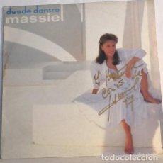Discos de vinilo: MASSIEL – DESDE DENTRO. 1986.. FIRMADO A MANO. Lote 208975527