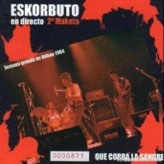 Discos de vinilo: ESKORBUTO QUE CORRA LA SANGRE 2ª MAKETA 1984 DIRECTO BILBO JOYA PUNK MUY BUSCADO CD NUEVO/PRECINTADO. Lote 208985060