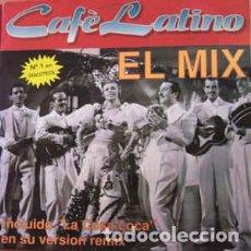 Discos de vinilo: CAFE LATINO - EL MIX. Lote 208993043