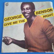 Discos de vinilo: SINGLE / GEORGE BENSON / GIVE ME THE NIGHT - DINORAH, DINORAH. Lote 208995240