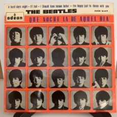 Discos de vinilo: THE BEATLES SINGLE A HARD DAY'S NIGHT - IF I FELL - I SHOULD HAVE KNOW BETTER - I'M JUST TO DANCE. Lote 209042745