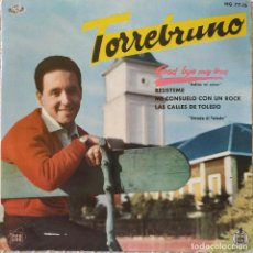 Discos de vinilo: TORREBRUNO - GOOD BYE MY LOVE + 3 - RARO EP HISPAVOX HG 77-16 DEL AÑO 1960 EN ESTADO COMO NUEVO. Lote 209043417