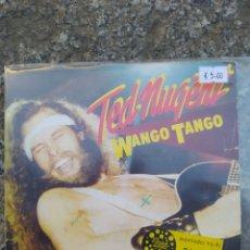 Discos de vinilo: TED NUGENT. WANGO TANGO. SINGLE VINILO.. Lote 209051360