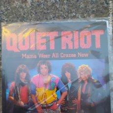 Discos de vinilo: QUIET RIOT. MAMA WEER ALL CRAZEE NOW. SINGLE VINILO BUEN ESTADO. Lote 209052487