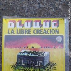 Discos de vinilo: BLOQUE. LA LIBRE CREACIÓN - SINGLE VINILO BUEN ESTADO -. Lote 209052990