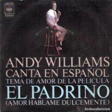 Discos de vinilo: ANDY WILLIAMS - EL PADRINO. Lote 209067465
