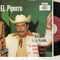 "Discos de vinilo: EL PIPORRO LALO GONZALEZ 7"" SPAIN EP 45 MATARON A LA PALOMA + 3 SINGLE VINILO ORIGINAL 1969 RANCHERA. Lote 209147808"