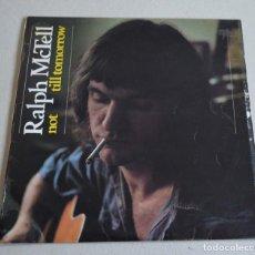 Discos de vinilo: RALPH MCTELL - NOT TILL TOMORROW. Lote 209154392