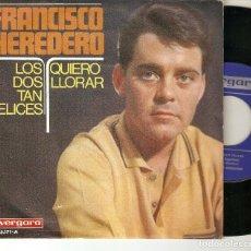 """Discos de vinilo: FRANCISCO HEREDERO 7"""" SPAIN 45 LOS DOS TAN FELICES SINGLE VINILO ORIGINAL 1967 MUY BUEN ESTADO MIRA. Lote 209155248"""