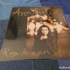 Discos de vinilo: LP MUY BUEN ESTADO ANA BELEN ROSA DE AMOR Y FUEGO MUY BUEN ESTADO. Lote 209172236