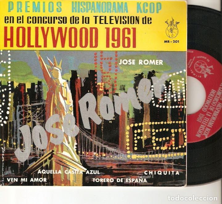 """JOSE ROMER 7"""" SPAIN EP 45 PREMIOS HISPANORAMA SINGLE VINILO CONCURSO DE LA TELEVISION HOLLYWOOD 1961 (Música - Discos de Vinilo - EPs - Solistas Españoles de los 50 y 60)"""
