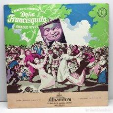 Discos de vinilo: LP - DISCO - VINILO - DOÑA FRANCISQUITA - AMADEO VIVES - F. ROMERO Y C. FERNANDEZ SHAW - ALHAMBRA. Lote 209191421