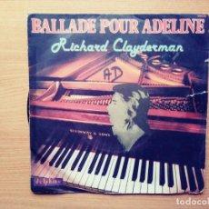 Discos de vinilo: RICHARD CLAYDERMAN:BALLADE POUR ADELINE.. Lote 209242718