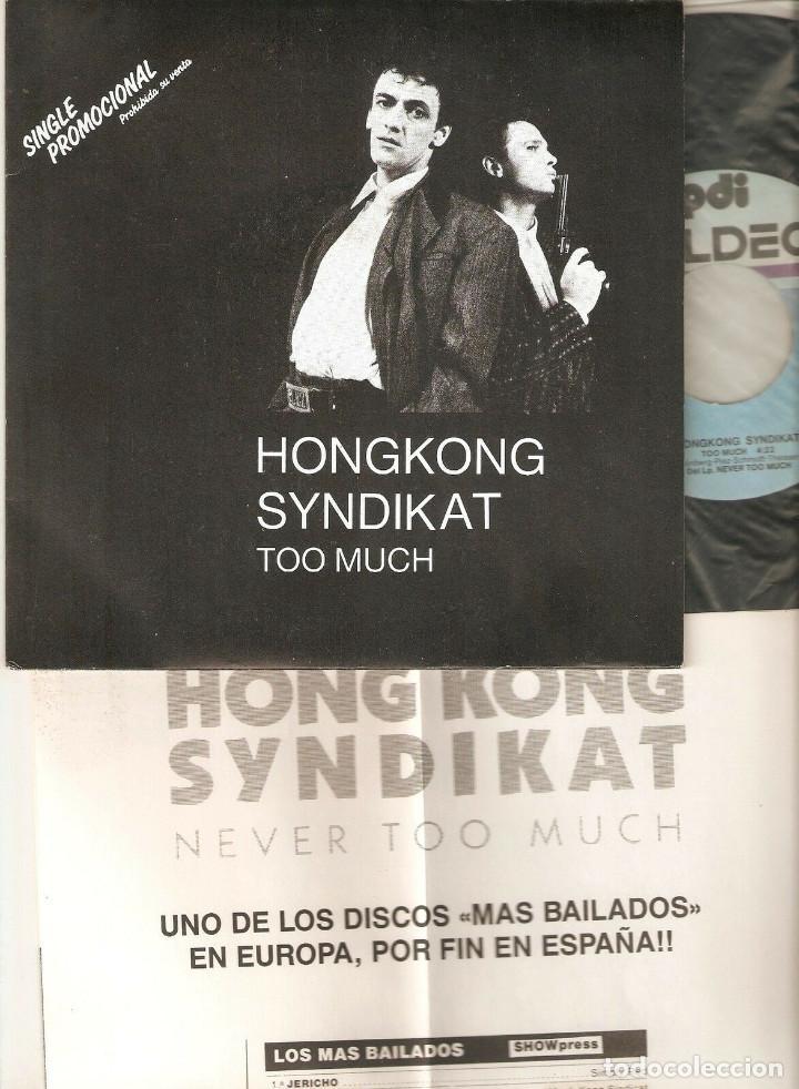 "HONGKONG SYNDIKAT 7"" SPAIN 45 TOO MUCH SINGLE VINILO ORIGINAL 1986 ELECTRONIC DISCO SYNTH POP+INSERT (Música - Discos - Singles Vinilo - Disco y Dance)"