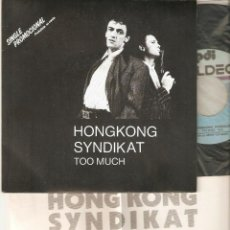 "Discos de vinilo: HONGKONG SYNDIKAT 7"" SPAIN 45 TOO MUCH SINGLE VINILO ORIGINAL 1986 ELECTRONIC DISCO SYNTH POP+INSERT. Lote 209250732"