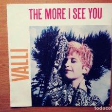 Discos de vinilo: VALLI: THE MORE I SEE YOU. SINGLE.1986. Lote 209253980