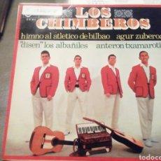 Discos de vinilo: LOS CHIMBEROS. HIMNO AL ATLÉTICO DE BILBAO. VINILO.. Lote 209256370