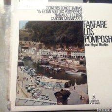Discos de vinilo: FANFARE LOS POMPOSHOS. VINILO.. Lote 209256750