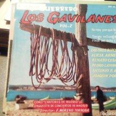 Discos de vinilo: LOS GAVILANES VOL 2. VINILO SINGLE.. Lote 209258918