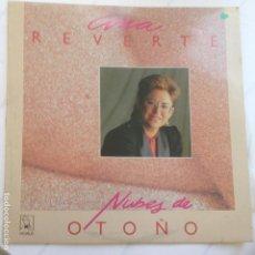 Discos de vinilo: ANA REVERTE - NUBES DE OTOÑO. Lote 209259885