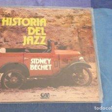 Discos de vinilo: LP HISTORIA DEL JAZZ SIDNEY BECHET NECESITA LIMPIEZA ESPAÑA AÑOS 70. Lote 209304418