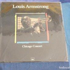 Discos de vinilo: LP LOUIS ARMSTRONG THE CHICAGO CONCERT LP MUY BUEN ESTADO. Lote 209305402