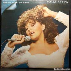 Discos de vinilo: MARIA CREUZA - HOMENAJE A VINICIUS DE MORAES - LP - ESPAÑA - 1982 - RCA - EXCELENTE - NO USO CORREOS. Lote 209319640
