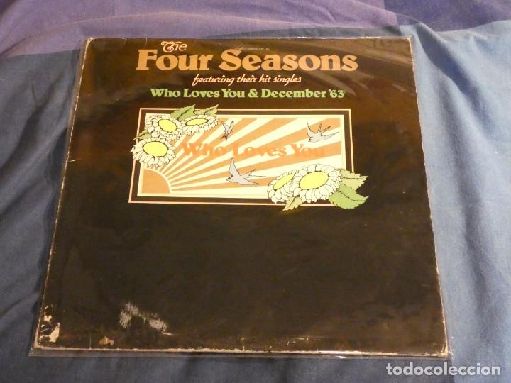 LP FOUR SEASONS WHO LOVES YOU USA 1975 VINILO EN MUY BUEN ESTADO (Música - Discos - LP Vinilo - Pop - Rock Internacional de los 50 y 60)