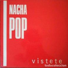 Discos de vinilo: NACHA POP ANTONIO VEGA - VISTETE - MAXI SINGLE DE 12 PULGADAS. Lote 209320111