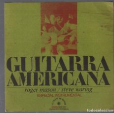 Discos de vinilo: ROGER MASON Y STEVE WARING - GUITARRA AMERICANA -EP EDIGSA 1972 RF-4362. Lote 209329515